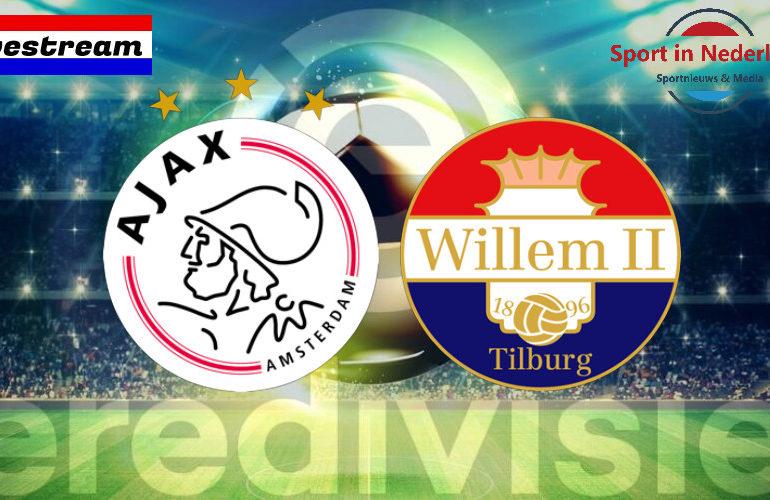 Eredivisie livestream Ajax - Willem II