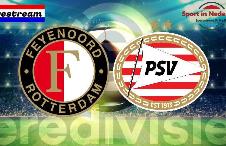 Eredivisie livestream Feyenoord - PSV
