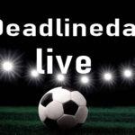 Deadlineday Transferdeadline