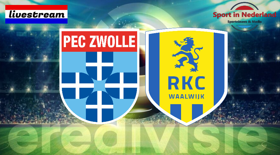 Eredivisie livestream PEC Zwolle - RKC Waalwijk