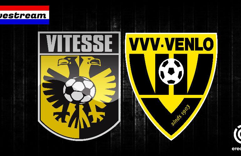 Eredivisie livestream Vitesse - VVV-Venlo