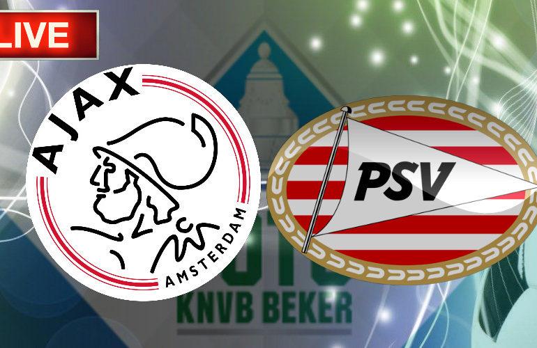 TOTO KNVB Beker livestream Ajax - PSV