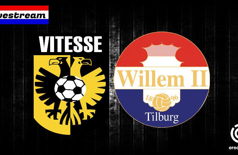 Eredivisie livestream Vitesse - Willem II