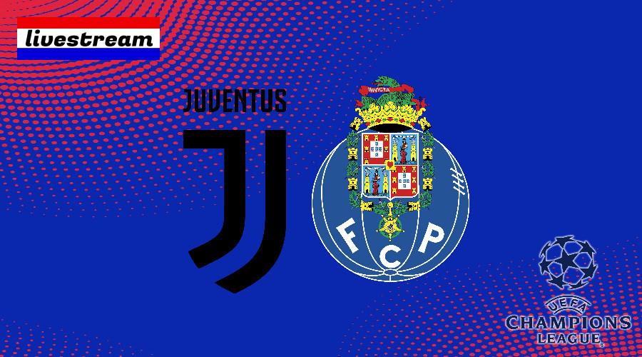 Juventus - FC Porto livestream Champions League