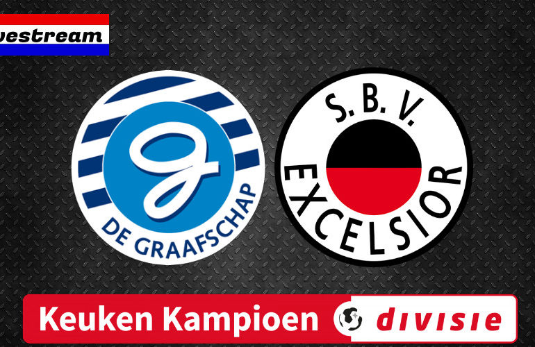 Keuken Kampioen Divisie livestream De Graafschap - Excelsior