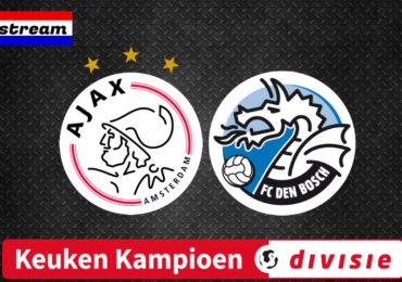 Livestream Jong Ajax - FC Den Bosch Keuken Kampioen Divisie