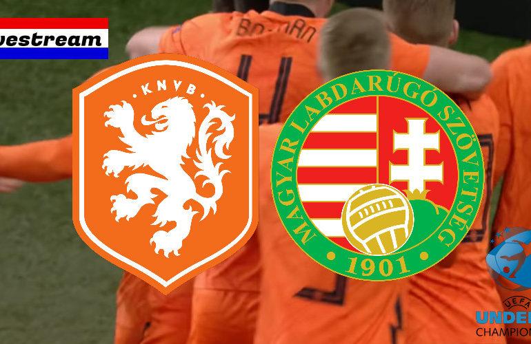 Livestream Nederland - Hongarije   EK voetbal Jong Oranje