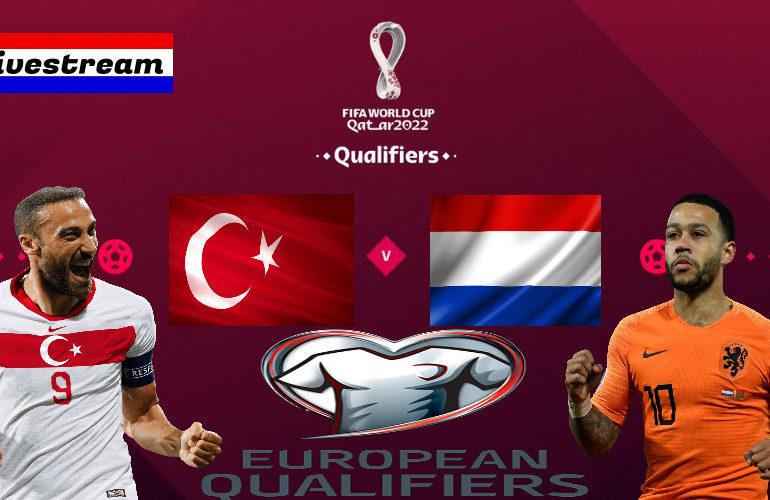 Livestream Turkije - Nederland | Qatar 2022 Qualifiers