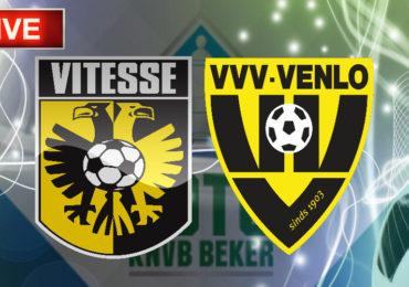 TOTO KNVB Beker livestream Vitesse - VVV-Venlo