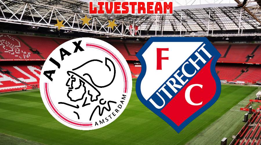 Ajax - FC Utrecht kijken via een livestream