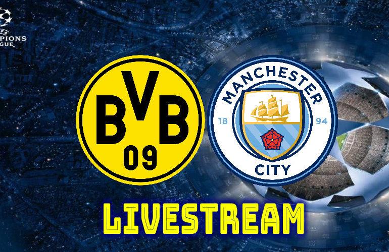 Livestream Borussia Dortmund - Manchester City | Champions League LIVESTREAM