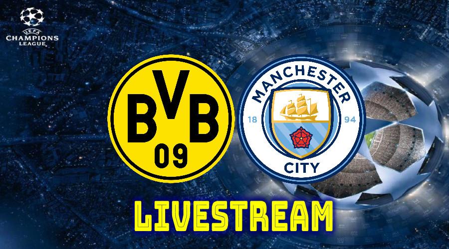 Borussia Dortmund - Manchester City Champions League livestream