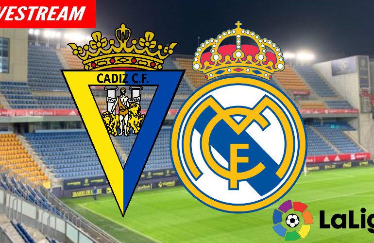 Cádiz - Real Madrid La Liga | LIVE STREAM