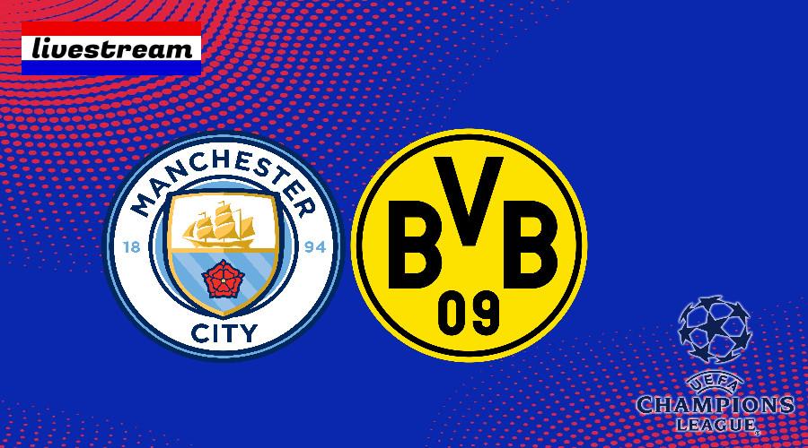 Champions League livestream Manchester City - Borussia Dortmund