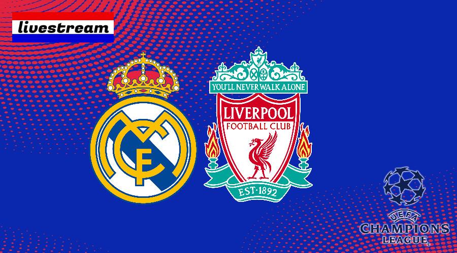 Champions League livestream Real Madrid - Liverpool