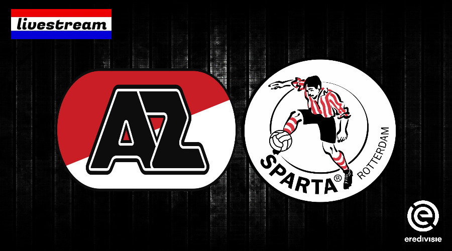 Eredivisie livestream AZ Alkmaar - Sparta Rotterdam