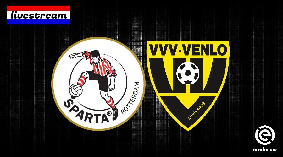 Eredivisie livestream Sparta - VVV-Venlo