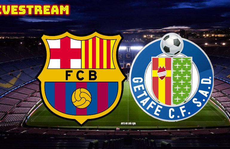 FC Barcelona vs Getafe   LIVE STREAM   LA LIGA