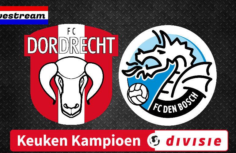 FC Dordrecht - FC Den Bosch | Keuken Kampioen Divisie | LIVESTREAM