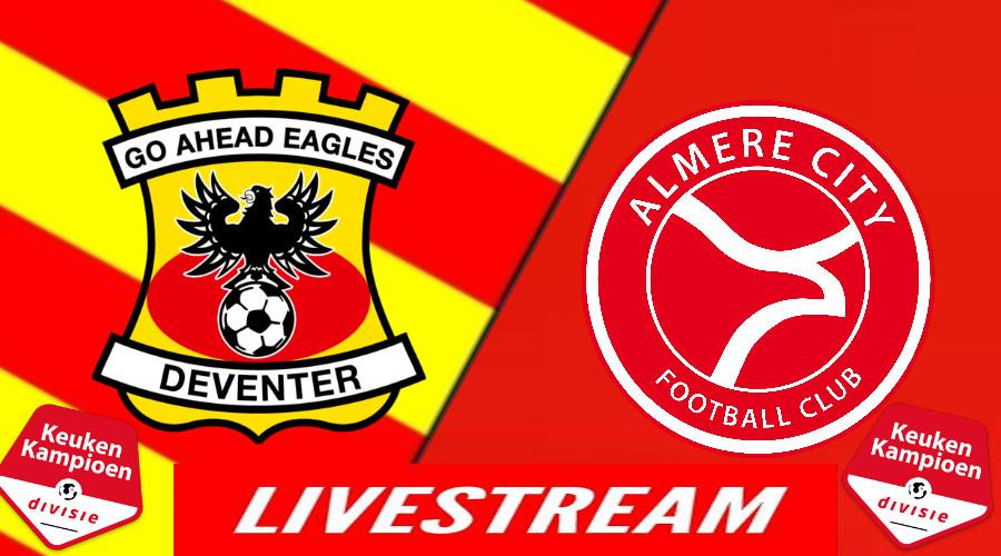 Go Ahead Eagles - Almere City FC LIVESTREAM