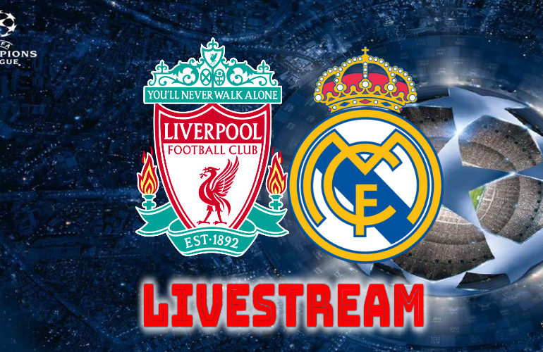 Livestream Liverpool - Real Madrid | Champions League LIVESTREAM