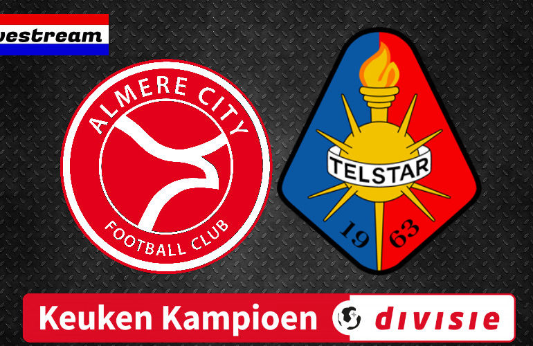 Livestream Almere City - Telstar | Keuken Kampioen Divisie LIVE