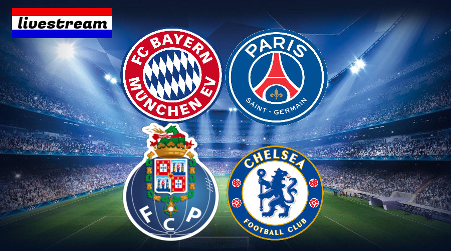 Livestream FC Bayern - PSG Porto - Chelsea - Champions League