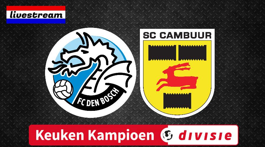 Livestream FC Den Bosch - SC Cambuur Keuken Kampioen Divisie