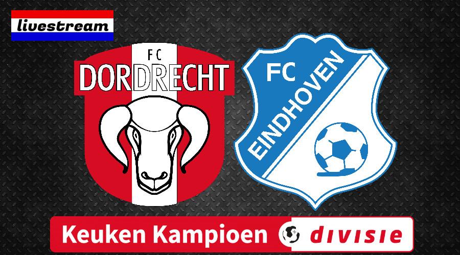 Livestream FC Dordrecht - FC Eindhoven