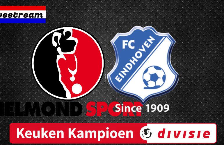 Livestream Helmond Sport - FC Eindhoven