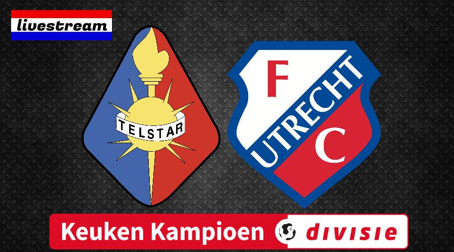 Livestream Telstar - FC Utrecht