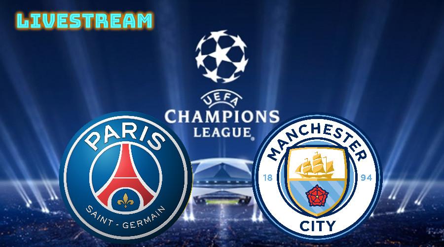 Paris SG - Manchester City live stream
