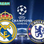 Real Madrid - Chelsea live stream