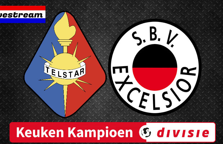 Telstar Excelsior Keuken Kampioen Divisie Livestream Sport In Nederland