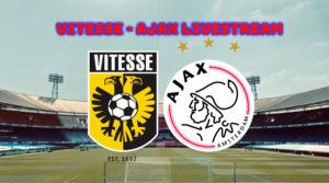 bekerfinale Vitesse - Ajax livestream KNVB Beker