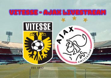 Vitesse - Ajax kijken via een livestream | Finale KNVB Beker