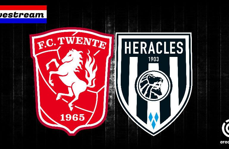 Eredivisie livestream FC Twente - Heracles