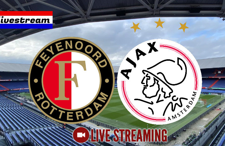 Feyenoord - Ajax livestream