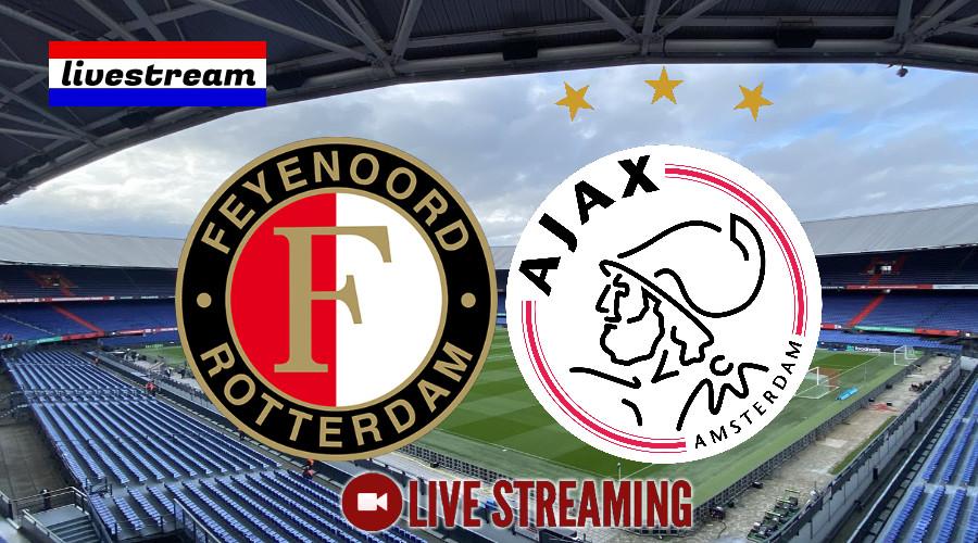 Eredivisie livestream Feyenoord - Ajax