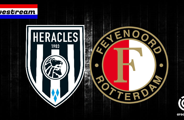 Eredivisie livestream Heracles - Feyenoord