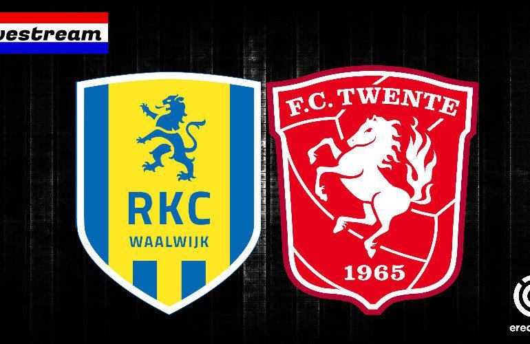 Eredivisie livestream RKC - FC Twente