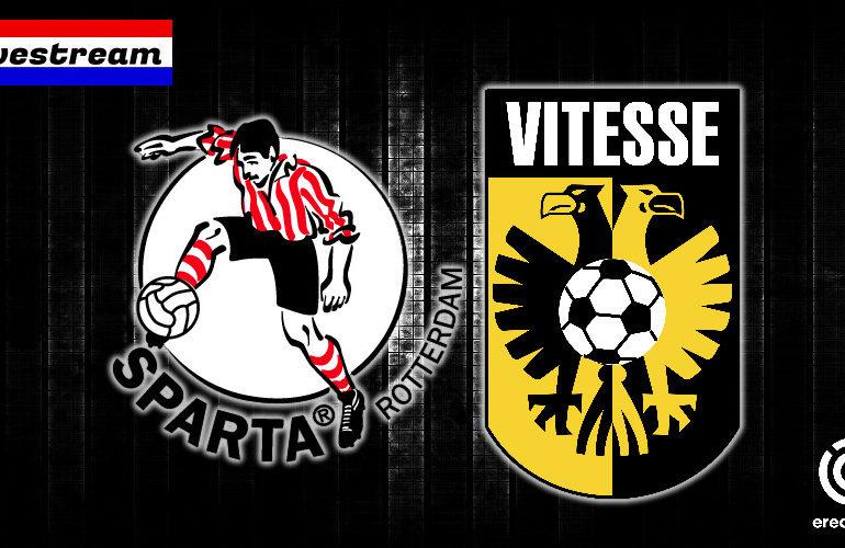 Eredivisie livestream Sparta - Vitesse
