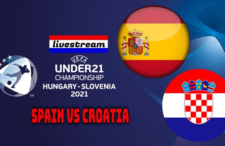 Euro under 21 live stream Spanje - Kroatië