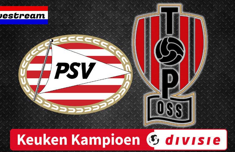 Jong PSV - TOP Oss live kijken