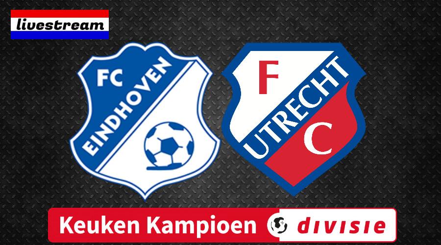 KKD livestream FC Eindhoven - Jong FC Utrecht
