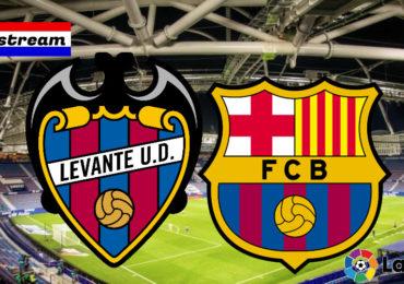 Levante - FC Barcelona live stream