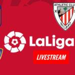 Live stream Atletico Madrid Osasuno en Athletic Club - Real Madrid