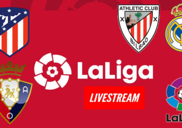 Live stream Atletico Madrid Osasuna & Athletic Club - Real Madrid