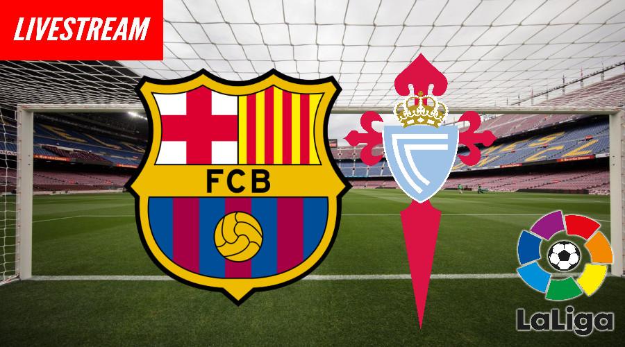 Live stream FC Barcelona - Celta de Vigo