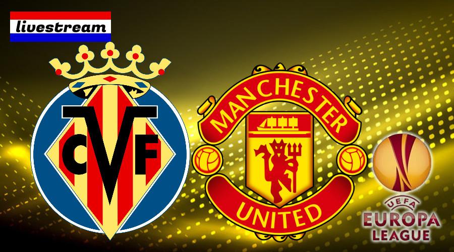 Livestream Villarreal - Manchester United